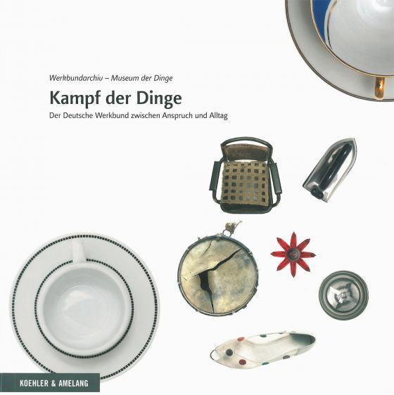 """Cover der Publikation """"Kampf der Dinge"""", verschiedene Objekte vor weißem Hintergrund"""